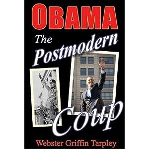 Obama: El golpe de estado posmoderno - Elaboración de un candidato de Manchuria