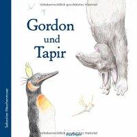 Gordon und Tapir  / Sebastian Meschenmoser