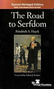 The road to serfdom. : Friedrich A. von Hayek: 9780840048820: Amazon.com: Books