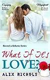 What If It's Love? (Bistro La Bohème Series Book 1)