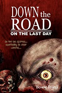"Cover of ""Down the Road: On the Last Day&..."