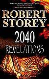 2040 Revelations: (Book One of Ancient Origins)