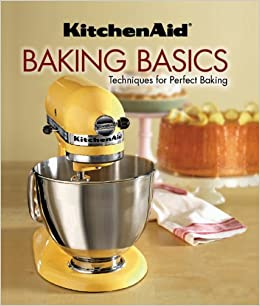 KitchenAid Baking Basics Techniques For Perfect Baking