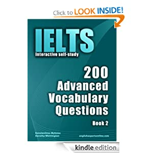 IELTS Interactive self-study: 200 Advanced Vocabulary Questions/ Book 2. A powerful method to learn the vocabulary you need