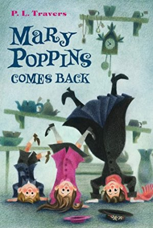 Mary Poppins Comes Back by Dr. P. L. Travers | Featured Book of the Day | wearewordnerds.com