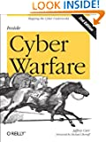 Inside Cyber Warfare: Mapping the Cyber Underworld
