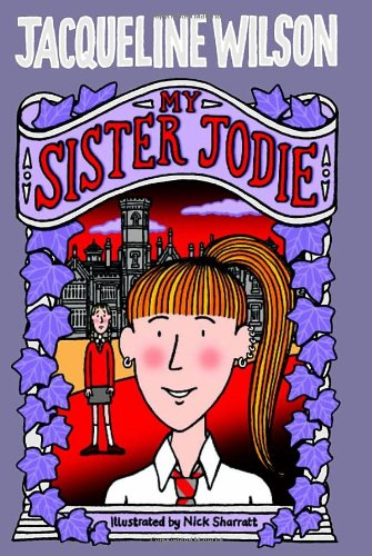 Image result for jacqueline wilson my sister jodie. 2 girls in frame, near a boarding school, dressed in uniform.