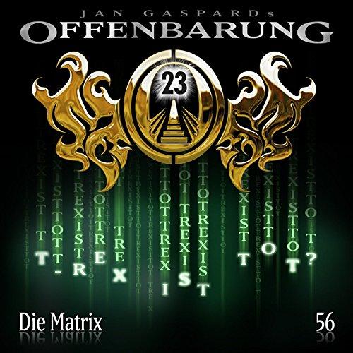 Offenbarung 23 (56) Die Matrix - highscoremusic 2015