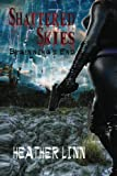 Shattered Skies: Beginning's End