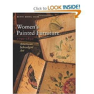 Women's Painted Furniture, 1790-1830: American Schoolgirl Art
