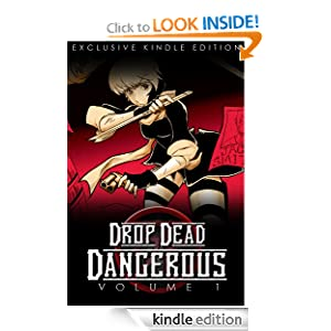 Drop Dead Dangerous - Volume 1