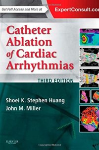 Catheter Ablation of Cardiac Arrhythmias, 3e