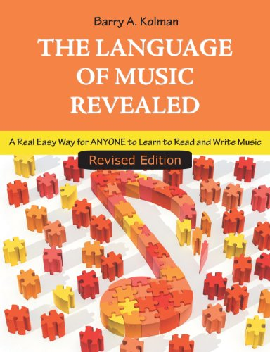 Buy The Language of Music Revealed: A Real Easy Way for Anyone to Learn to Read and Write Music From Amazon
