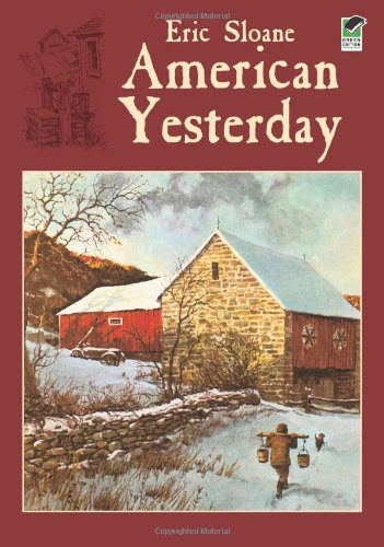 American Yesterday (Americana): Eric Sloane: 9780486427607: Amazon.com: Books