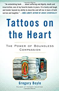 "Cover of ""Tattoos on the Heart: The Power..."