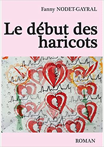 Le Debut Des Haricots Fanny Nodet Gayral Des Livres Du Fil Et