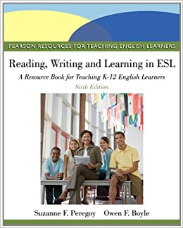Reading, Writing, And Learning In Esl A Resource Book, Student Value Edition (6th Edition