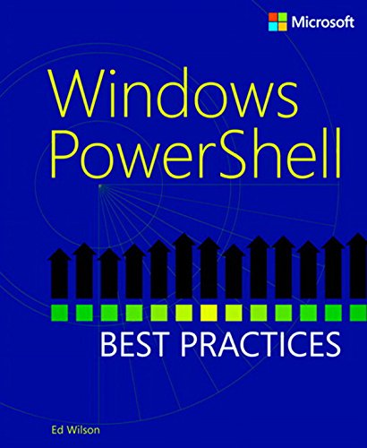 Windows PowerShellTM Best Practices