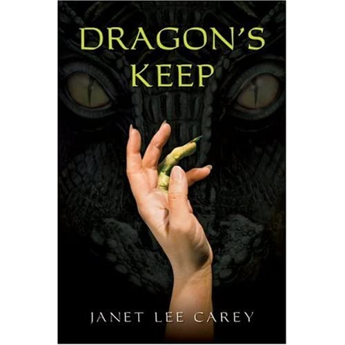 Dragon's Keep by Janet Lee Carey