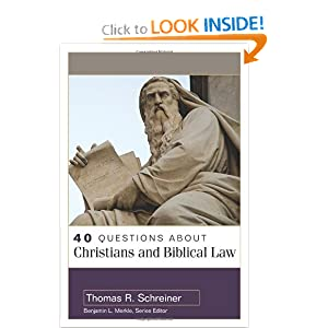 40 Questions About Christians and Biblical Law (40 Questions & Answers Series)