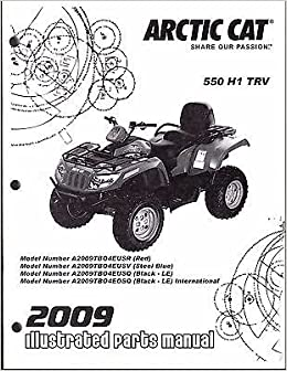2009 Arctic Cat ATV 550 H1 TRV Parts Manual P/N 2258-329