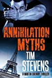 Annihilation Myths (Martin Calvary Book 2)