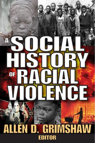 Racial Violence in the United States: A Social History