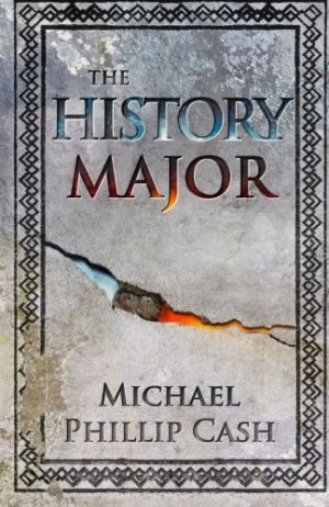 The History Major: A Novella by Michael Phillip Cash | Featured Book of the Day | wearewordnerds.com