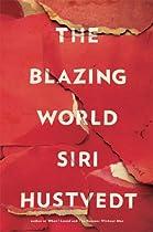 The Blazing World: A Novel
