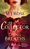 The Collector of Dying Breaths: A Novel of Suspense (Reincarnationist series Book 6)