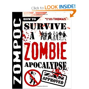Zompoc: How to Survive a Zombie Apocalypse (Paperback)
