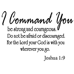 Amazon.com: I Command You Be Strong and Courageous Joshua