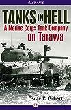Tanks in Hell: A Marine Corps Tank Company on Tarawa