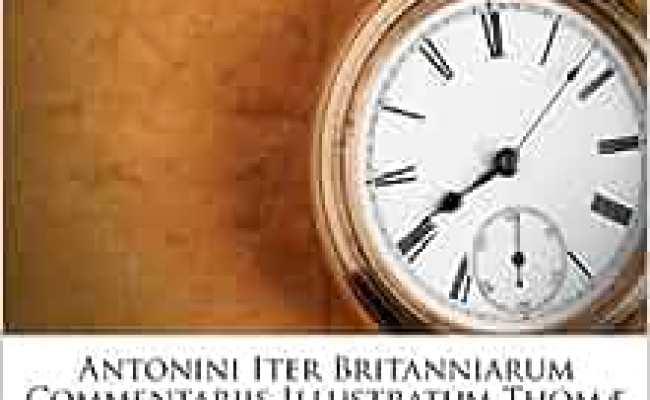 Antonini Iter Britanniarum Commentariis Illustratum Thomæ
