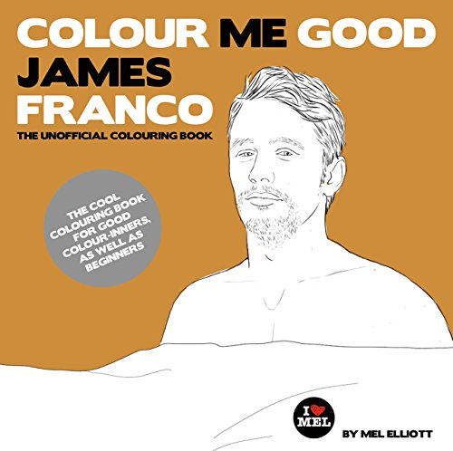 Colour Me Good James Franco