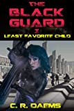 The Black Guard: Book I: Least Favorite Child (Black Guard Series 1)