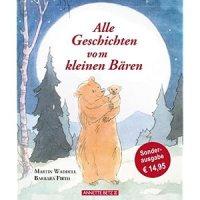 Alle Geschichten vom kleinen Bären / Martin Waddell; Barbara Firth