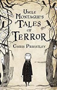"""Cover of """"Uncle Montague's Tales of Terro..."""
