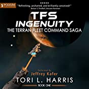 TFS Ingenuity: The Terran Fleet Command Saga, Book 1 | [Tori L. Harris]