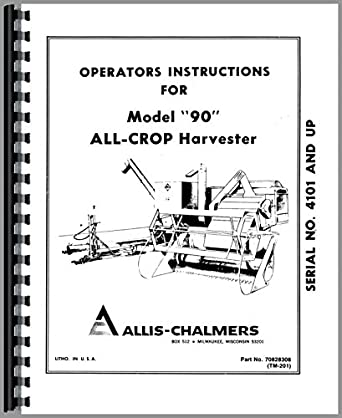 Allis Chalmers 90 Combine Operators Manual: Amazon.com