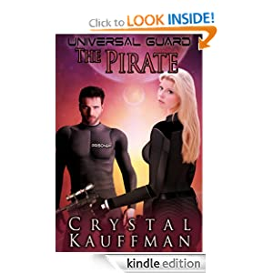 Universal Guard: The Pirate (A Sex in Space novella)