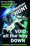 Void All The Way Down (Sliding Void space opera megapack).: The Free Trader Star ship Wars