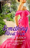 Something About Her (The Willoughby Family Series Book 1)