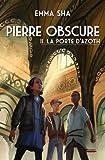 Pierre obscure, Tome 2 : La porte d'Azoth