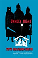 Unholy Night by Seth Grahame-Smith