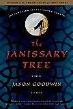 The Janissary Tree: A Novel (Investigator Yashim Book 1)