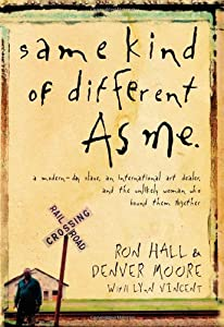 "Cover of ""Same Kind of Different As Me: A..."