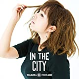 IN THE CITY (CD+7inch)