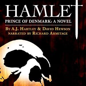 Hamlet, Prince of Denmark: A Novel   [A. J. Hartley, David Hewson]