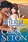 The Sheriff Catches a Bride (Cowboys of Chance Creek, Book 5)